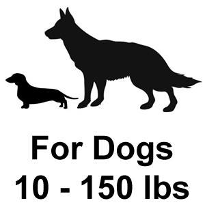 For Dogs 10 - 150 lbs