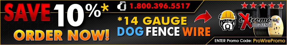Save 10% On All eXtreme™ brand 14 gauge dog fence wire