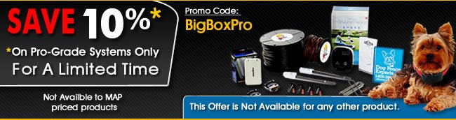 Save 10% - On Pro-Grade Systems Only